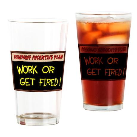 WORK ETHIC Drinking Glass
