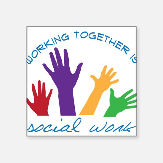 "Social Work Square Sticker 3"" x 3"""