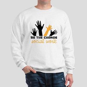 BeThe Change Sweatshirt