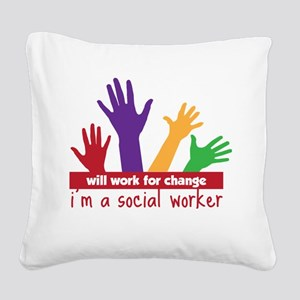 Work For Change Square Canvas Pillow