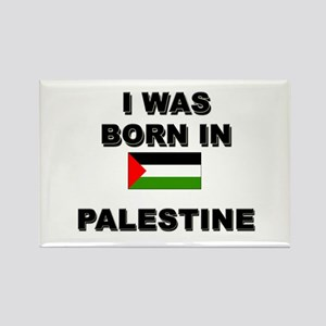 I Was Born In Palestine Rectangle Magnet