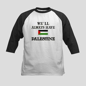 We Will Always Have Palestine Kids Baseball Jersey