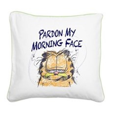 PARDON MY MORNING FACE Square Canvas Pillow