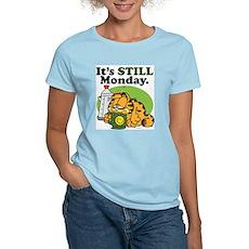 IT'S STILL MONDAY Women's Light T-Shirt