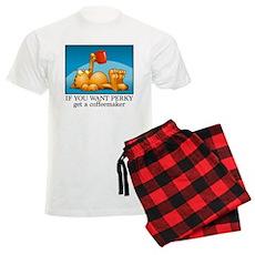 IF YOU WANT PERKY... Men's Light Pajamas