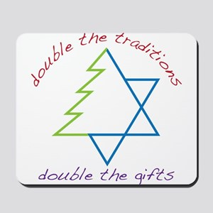 Double The Tradititons Mousepad