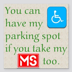 "Ms Parking Spot Square Car Magnet 3"" X 3&quot"