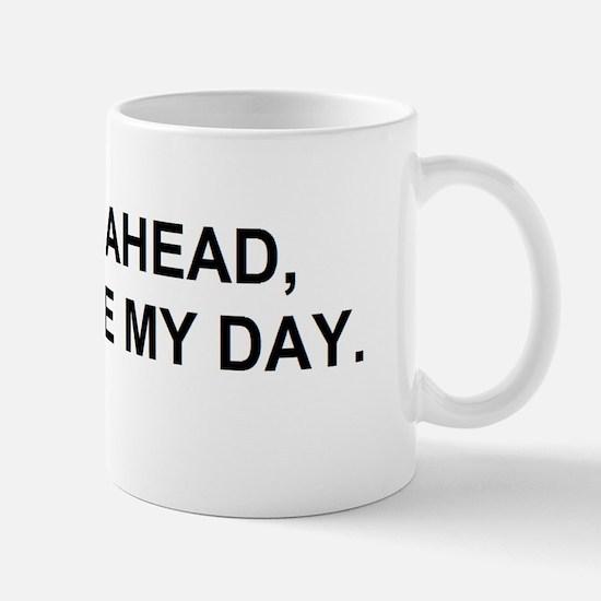 GO AHEAD Mugs