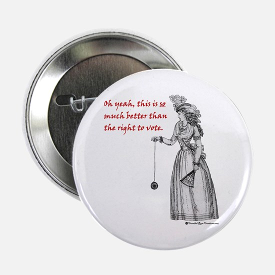 Suffering Suffragette Button
