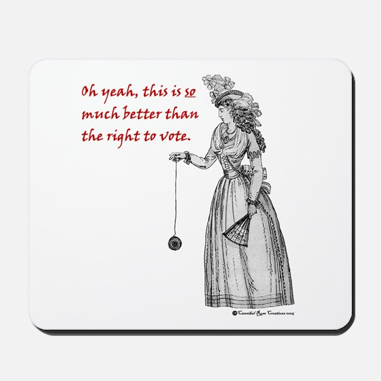 Suffering Suffragette Mousepad