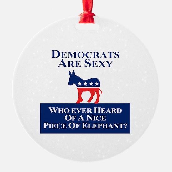 Democrats Are Sexy Ornament
