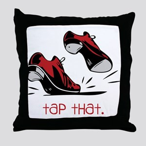 Tap That Throw Pillow