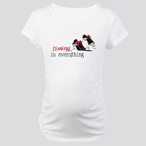Timing Is Everything Maternity T-Shirt