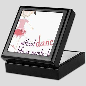 Without Dance Keepsake Box
