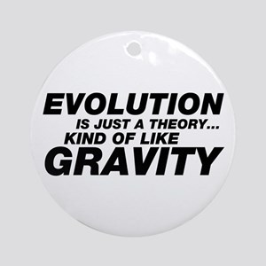 Evolution Just a Theory Ornament (Round)