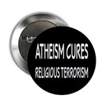 """Atheism Cures Religious Terrorism 2.25"""" Butto"""