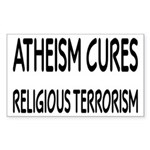 Atheism Cures Religious Terrorism Sticker (Rectang