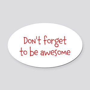 Be Awesome Oval Car Magnet