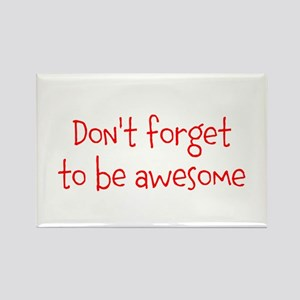 Be Awesome Rectangle Magnet
