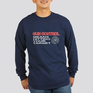 Funny! - Gun Control Long Sleeve Dark T-Shirt