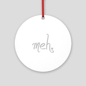 meh jel 2000 Ornament (Round)
