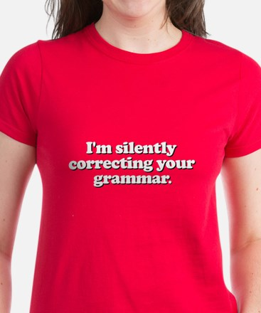 Im Silently Correcting Your Grammar Women's Dark T