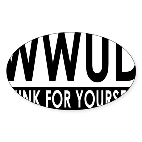 WWUD - Think For Yourself Rectangle Sticker