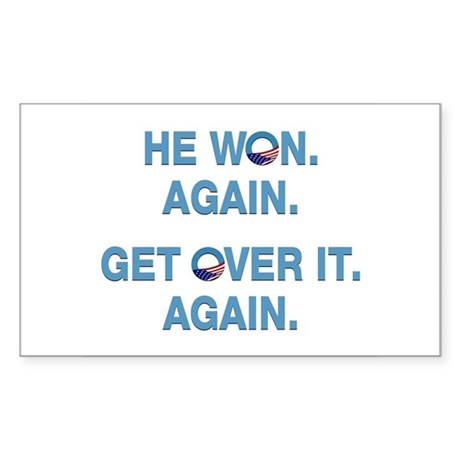 Obama Won. Get Over It. Sticker (Rectangle)