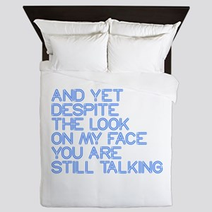 Still Talking st Queen Duvet