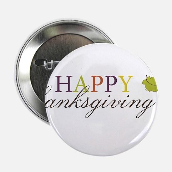 "Happy Thanksgiving 2.25"" Button"