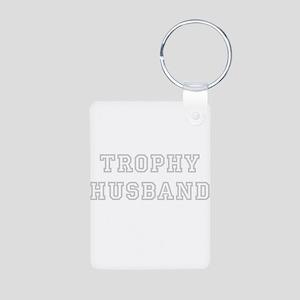 Trophy husband - as Aluminum Photo Keychain