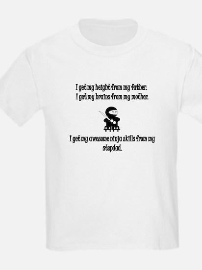 I Learned My Ninja Skills From My Stepdad T-Shirt