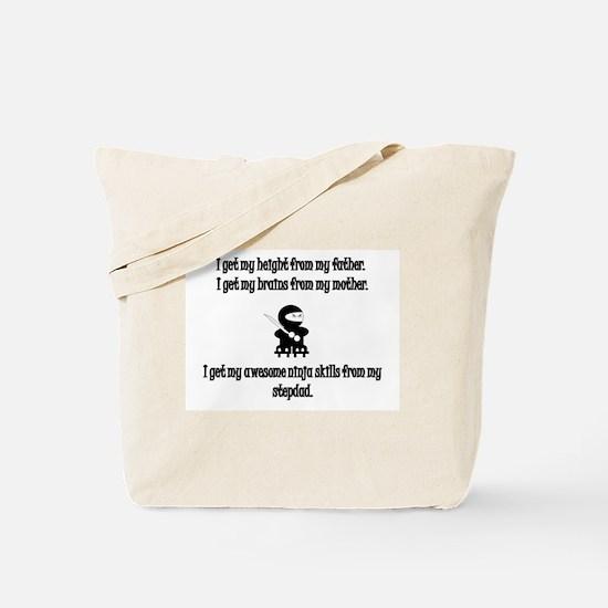 I Learned My Ninja Skills From My Stepdad Tote Bag