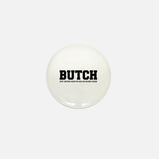Butch Mini Button