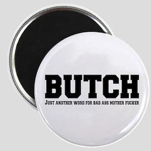 Butch Magnet