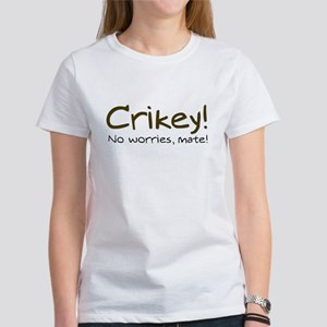 No Worries, Mate! Women's T-Shirt