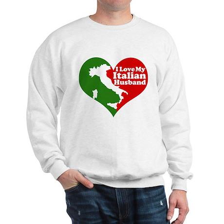 I Love My Italian Husband Sweatshirt