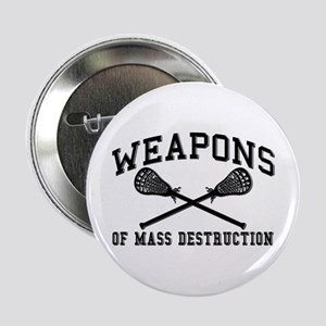 "Lacrosse Weapons of Mass Destructions 2.25"" Button"