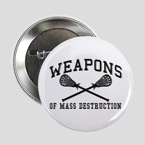 "Lacrosse Weapons of Mass Destructions 2.25"" Button"