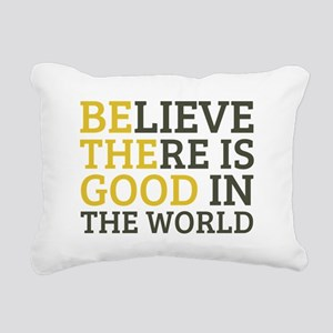 Believe There is Good Rectangular Canvas Pillow