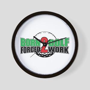 Golf Born To Work Wall Clock