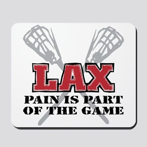 Lacrosse Pain Is Part Of The Game Mousepad
