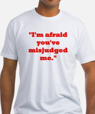 MISJUDGED ME? T-Shirt