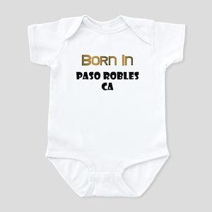 Born In Paso Robles CA Infant Bodysuit