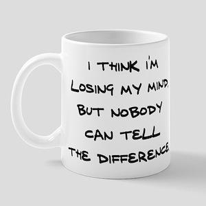Losing my mind! Mug
