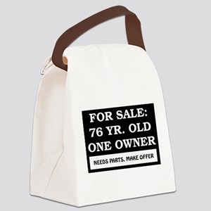 For Sale 76 Year Old Birthday Canvas Lunch Bag