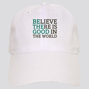 Believe There is Good Cap