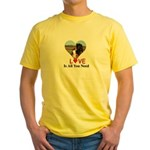 Love Is All You Need Yellow T-Shirt