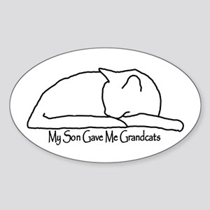 My Son Gave Me Grandcats Sticker (Oval)