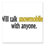 Talking Snowmobiles Square Car Magnet 3